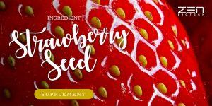 สารสกัดจาก เมล็ดสตรอว์เบอร์รี่ Strawberry Seed Extract